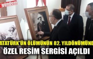 ATATÜRK'ÜN ÖLÜMÜNÜN 82. YILDÖNÜMÜNE...