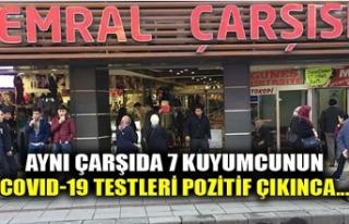 AYNI ÇARŞIDA 7 KUYUMCUNUN COVID-19 TESTLERİ POZİTİF...