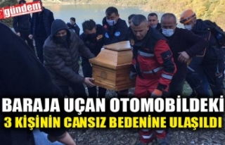 BARAJA UÇAN OTOMOBİLDEKİ 3 KİŞİNİN CANSIZ BEDENİNE...