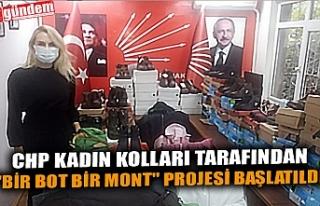 """CHP KADIN KOLLARI TARAFINDAN """"BİR BOT BİR MONT""""..."""
