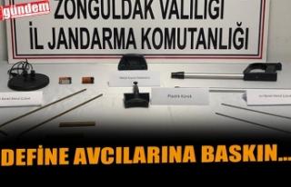 DEFİNE AVCILARINA BASKIN...