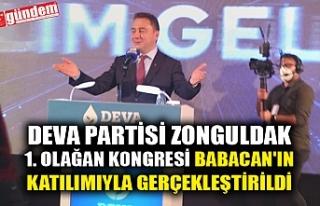 DEVA PARTİSİ ZONGULDAK 1. OLAĞAN KONGRESİ BABACAN'IN...