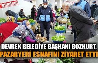 DEVREK BELEDİYE BAŞKANI BOZKURT, PAZARYERİ ESNAFINI...