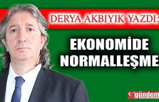 EKONOMİDE NORMALLEŞME