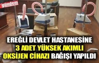 EREĞLİ DEVLET HASTANESİNE 3 ADET YÜKSEK AKIMLI...