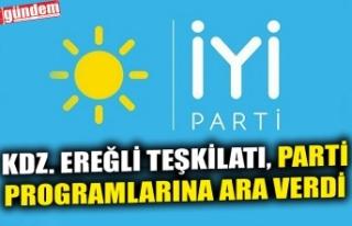 İYİ PARTİ KDZ. EREĞLİ TEŞKİLATI PARTİ PROGRAMLARINA...