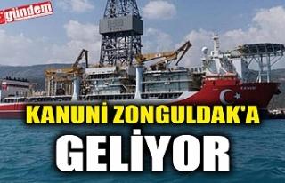 KANUNİ ZONGULDAK'A GELİYOR