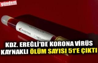 KDZ. EREĞLİ'DE KORONA VİRÜS KAYNAKLI ÖLÜM...