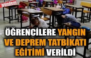 ÖĞRENCİLERE YANGIN VE DEPREM TATBİKATI EĞİTİMİ...