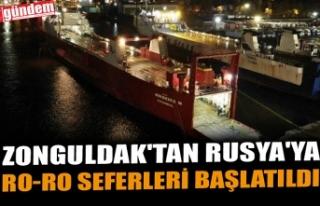 ZONGULDAK'TAN RUSYA'YA RO-RO SEFERLERİ...