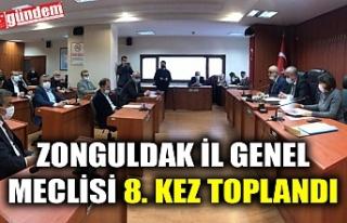 ZONGULDAK İL GENEL MECLİSİ 8. KEZ TOPLANDI