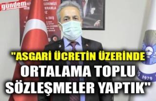 """""""ASGARİ ÜCRETİN ÜZERİNDE ORTALAMA TOPLU..."""