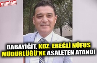 BABAYİĞİT, KDZ. EREĞLİ NÜFUS MÜDÜRLÜĞÜ'NE...
