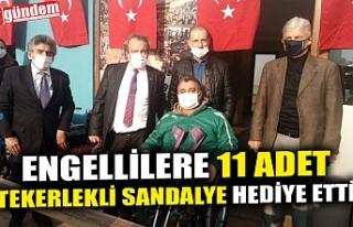ENGELLİLERE 11 ADET TEKERLEKLİ SANDALYE HEDİYE...