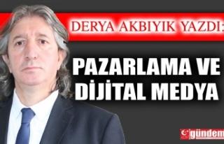 Pazarlama ve Dijital Medya