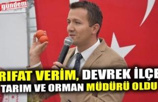 RIFAT VERİM, DEVREK İLÇE TARIM VE ORMAN MÜDÜRÜ...