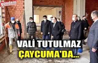 VALİ TUTULMAZ ÇAYCUMA'DA...