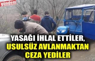 YASAĞI İHLAL ETTİLER, USULSÜZ AVLANMAKTAN CEZA...
