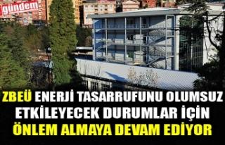 ZBEÜ ENERJİ TASARRUFUNU OLUMSUZ ETKİLEYECEK DURUMLAR...