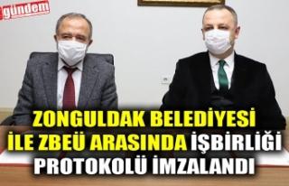 ZONGULDAK BELEDİYESİ İLE ZBEÜ ARASINDA İŞBİRLİĞİ...