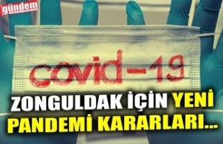 ZONGULDAK İÇİN YENİ PANDEMİ KARARLARI...