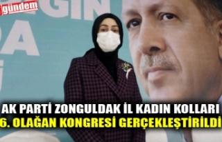 AK PARTİ ZONGULDAK İL KADIN KOLLARI 6. OLAĞAN KONGRESİ...
