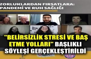 """""""BELİRSİZLİK STRESİ VE BAŞ ETME YOLLARI""""..."""