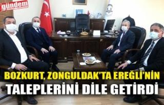 BOZKURT, ZONGULDAK'TA EREĞLİ'NİN TALEPLERİNİ...