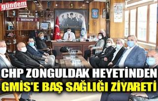 CHP ZONGULDAK HEYETİNDEN GMİS'E BAŞ SAĞLIĞI...