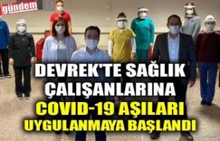 DEVREK'TE SAĞLIK ÇALIŞANLARINA COVID-19 AŞILAR...