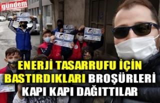 ENERJİ TASARRUFU İÇİN BASTIRDIKLARI BROŞÜRLERİ...