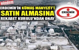 ERDEMİR'İN KÜMAŞ MANYEZİT'İ SATIN...