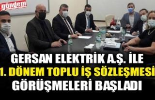 GERSAN ELEKTRİK A.Ş. İLE 1. DÖNEM TOPLU İŞ SÖZLEŞMESİ...