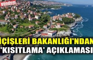 İÇİŞLERİ BAKANLIĞI'NDAN 'KISITLAMA'...