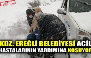 KDZ. EREĞLİ BELEDİYESİ ACİL HASTALARININ YARDIMINA...