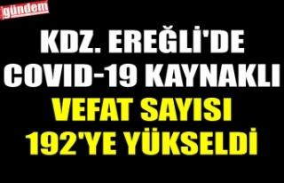KDZ. EREĞLİ'DE COVID-19 KAYNAKLI VEFAT SAYISI...