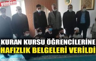 KURAN KURSU ÖĞRENCİLERİNE HAFIZLIK BELGELERİ...