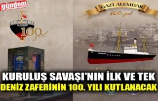 KURTULUŞ SAVAŞI'NIN İLK VE TEK DENİZ ZAFERİNİN...