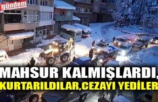 MAHSUR KALMIŞLARDI, KURTARILDILAR, CEZAYI YEDiLER