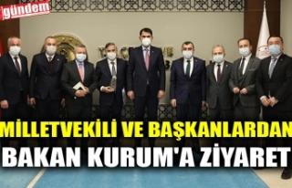 MİLLETVEKİLİ VE BAŞKANLARDAN BAKAN KURUM'A...