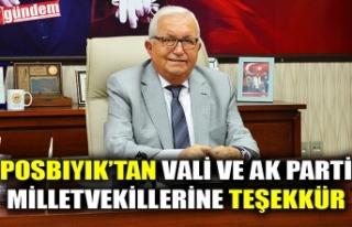 POSBIYIK'TAN VALİ VE AK PARTİ MİLLETVEKİLLERİNE...