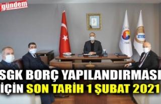 SGK BORÇ YAPILANDIRMASI İÇİN SON TARİH 1 ŞUBAT...