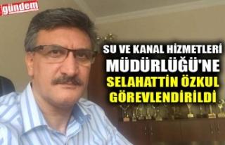 SU VE KANAL HİZMETLERİ MÜDÜRLÜĞÜ'NE SELAHATTİN...