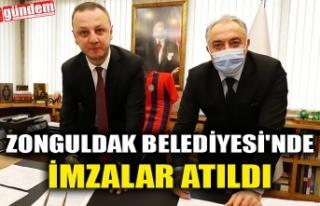 ZONGULDAK BELEDİYESİ'NDE İMZALAR ATILDI