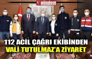 112 ACİL ÇAĞRI EKİBİNDEN VALİ TUTULMAZ'A...
