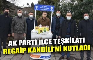 AK PARTİ İLÇE TEŞKİLATI REGAİP KANDİLİ'Nİ...