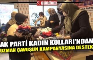 AK PARTİ KADIN KOLLARI'NDAN UZMAN ÇAVUŞUN...