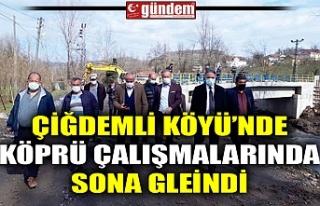 ÇİĞDEMLİ KÖYÜ'NDE KÖPRÜ ÇALIŞMALARINDA...