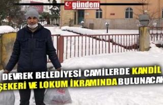 DEVREK BELEDİYESİ CAMİLERDE KANDİL ŞEKERİ VE...