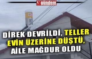 DİREK DEVRİLDİ, TELLER EVİN ÜZERİNE DÜŞTÜ,...